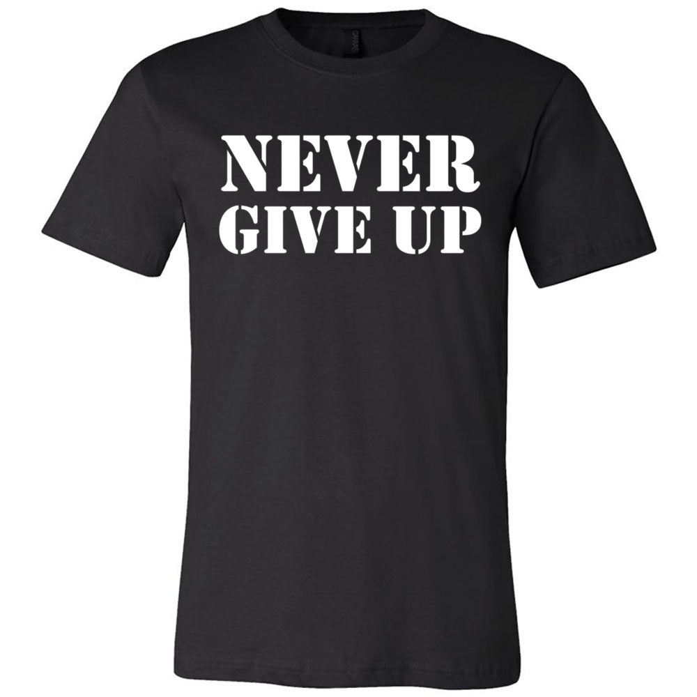 Never Give Up Men's T-Shirt