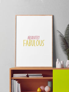 Absolutely Fabulous Poster Print in a frame on a shelf