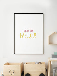 Absolutely Fabulous Poster Print in a frame on a wall