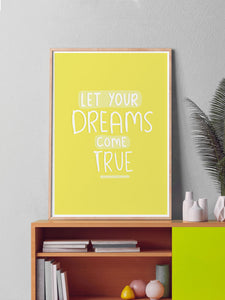 Let Your Dreams Positive Art Print in a frame on a shelf