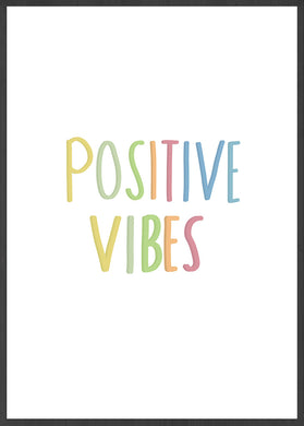 Positive Vibes Quote Wall Art in a frame