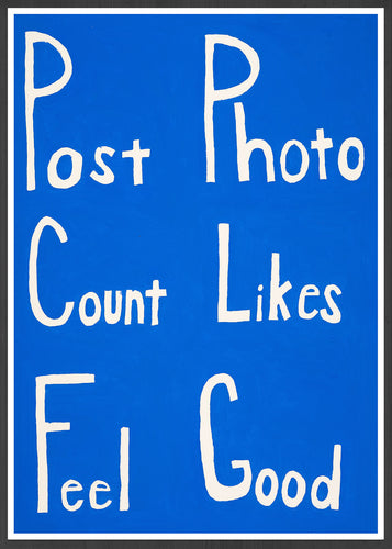 Post Count Feel Social Media Art Print in a frame