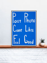 Load image into Gallery viewer, Post Count Feel Social Media Art Print on a Shelf