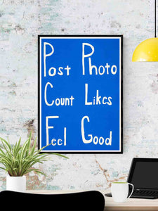 Post Count Feel Social Media Art Print in a frame on a wall