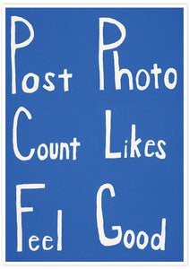 Post Count Feel Social Media Art Print not in a frame