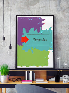 Remember Whats Coming Minimal Art Print in a frame on a shelf