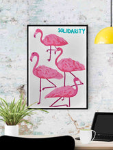 Load image into Gallery viewer, Solidarity Flamingo Wall Print in a frame on a wall