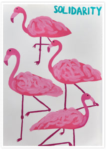 Solidarity Flamingo Wall Print not in a frame