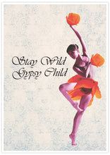 Load image into Gallery viewer, Stay Wild Gypsy Child Child Dancer Art Print not in a frame