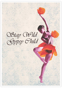 Stay Wild Gypsy Child Child Dancer Art Print not in a frame