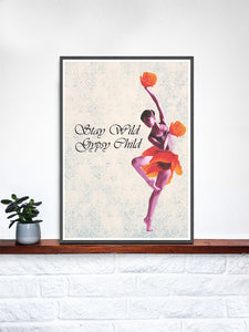 Stay Wild Gypsy Child Child Dancer Art Print on a Shelf