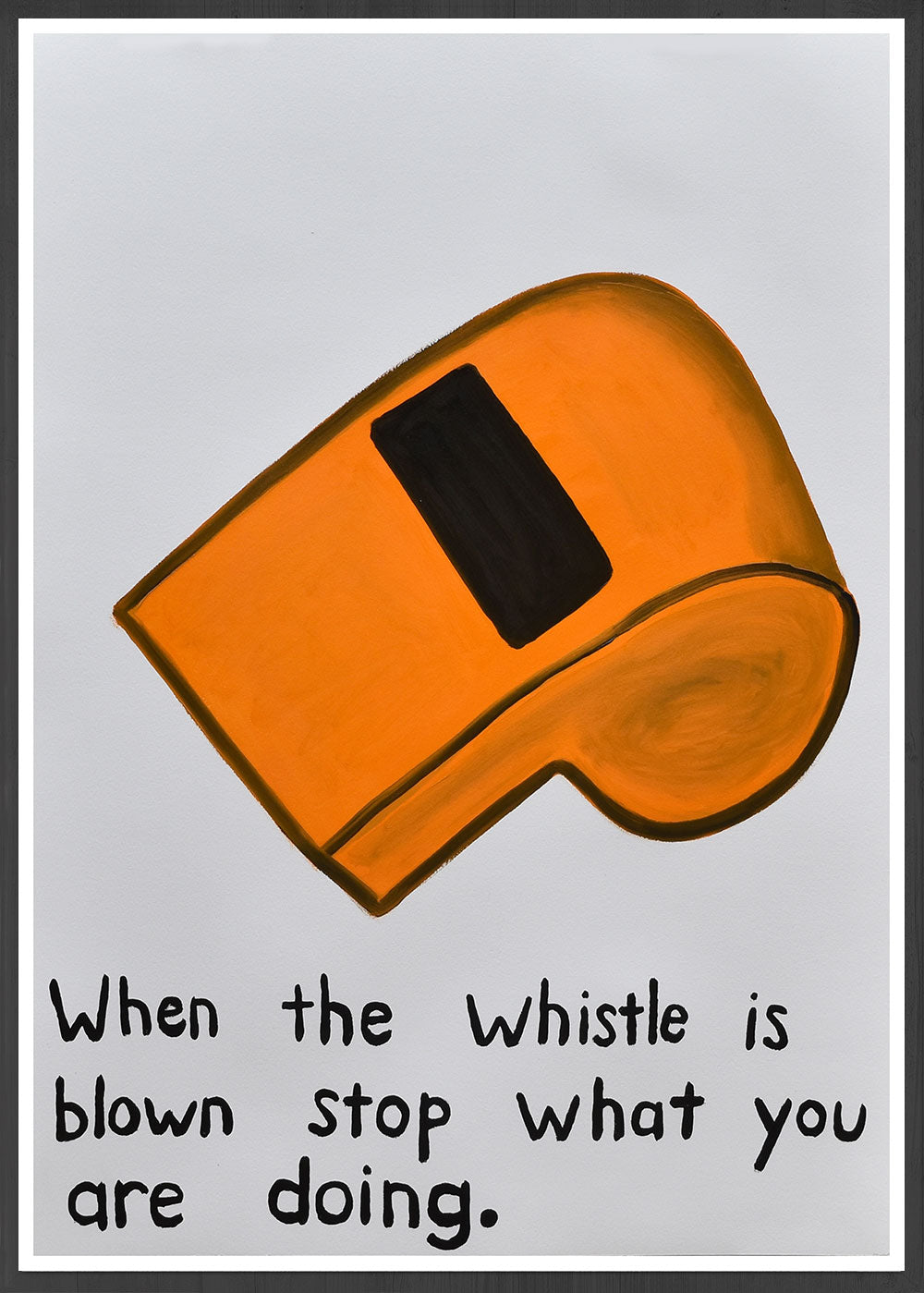 When the Whistle is Blown Quirky Wall Art in a frame