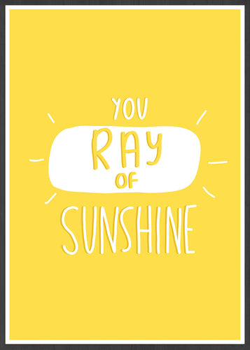 Ray Of Sunshine Positive Art Print in a frame