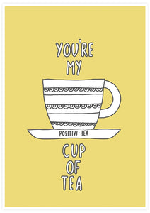 Youre My Cup of Tea Poster Art not in a frame