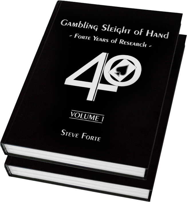 Steve Forte - Gambling Sleight of Hand : Forte Years of Research (2 volumes)  (pdf) - MagicTut