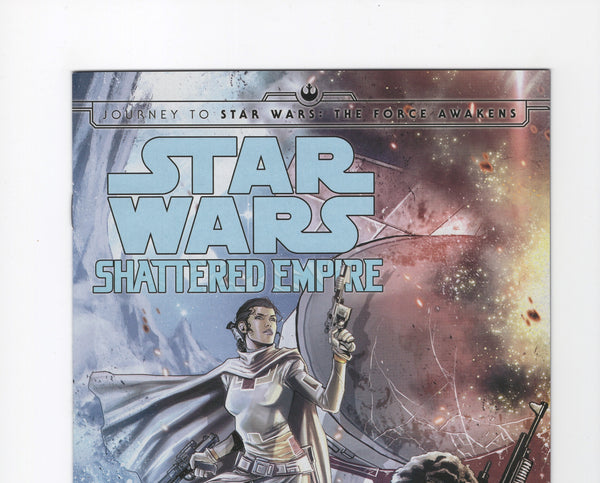 Journey to Star Wars The Force Awakens: Shattered Empire #3 NM-