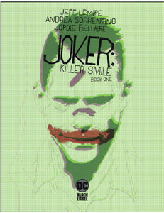 Joker: Killer Smile #1 NM - Rediscover Geek