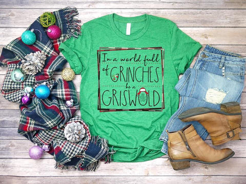 GRINCHES be a GRISWOLD TEE
