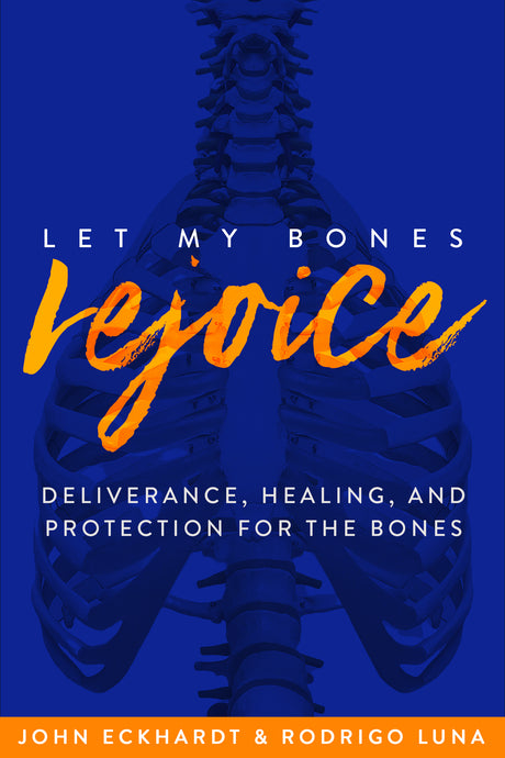 Let My Bones Rejoice