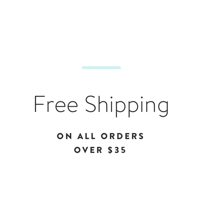 Free Shipping on All Orders $35
