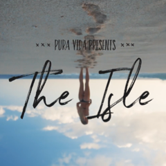 PV Presents: The Isle