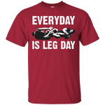 Everyday Is Leg Day T-Shirt