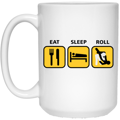 Eat Sleep Roll Mug