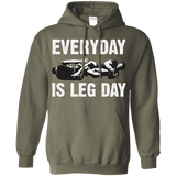Everyday Is Leg Day Pullover Hoodie