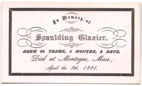 1881 Spaulding Glazier Victorian Funeral Mourning Card, Montague, Mass
