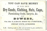 1880's Aaron Bowers Dry Goods Advertising Card, Union, Randolph IN