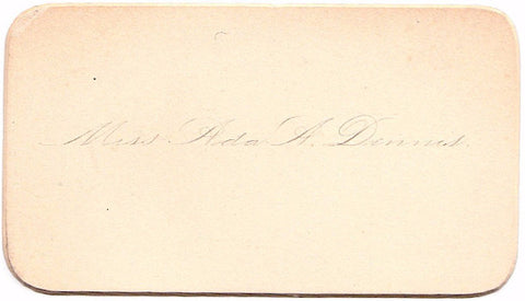 1890's Miss Ada A. Dennis Victorian Calling Card, Found in New England