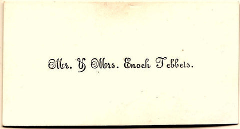 1860's Mr. & Mrs. Enoch Tebbets Victorian Calling Card, Found in Maine