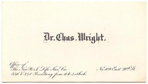 Wright Genealogy: 1880's Dr. Charles D. Wright early Business Card NYC