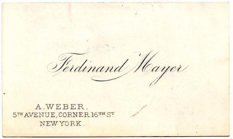 1890 Ferdinand Mayer Vintage Business Card worked for A. Weber Co. NYC