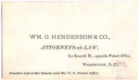 1890s William G. Henderson Patent Attorney Washington DC Business Card