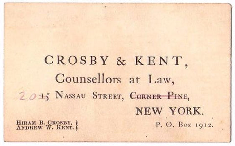 1873 Hiram B. Crosby, Andrew W. Kent Business Card NYC Lawyer Attorney