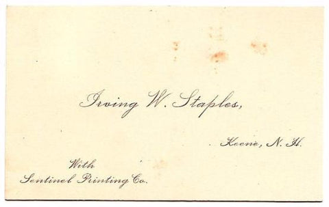 1900 Irving W. Staples Business Card, Keene NH, Sentinel Printing Co.