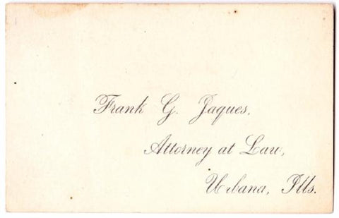 1880's Attorney Frank Granger Jaques Business Card, Urbana, Illinois