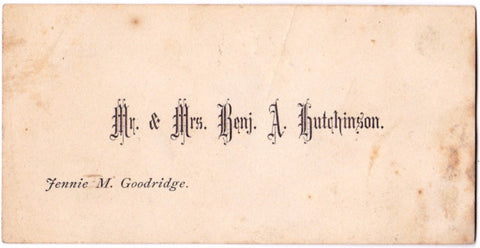 1869 Benjamin Alden Hutchinson & Jennie Goodridge Wedding Card, Maine