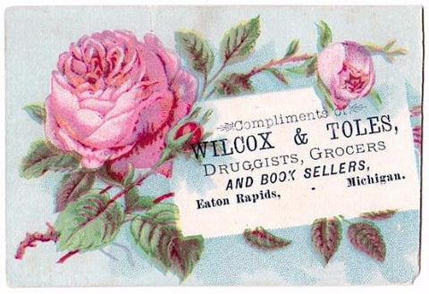 1880's Wilcox & Toles Druggist Advertising Trade Card, Eaton Rapids MI