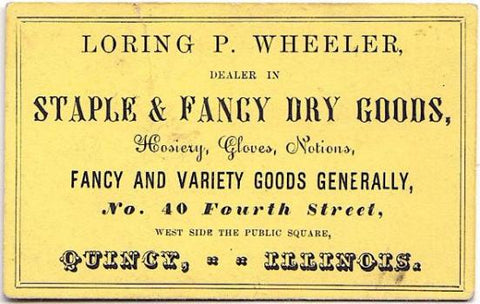 1860's Loring Pease Wheeler Advertising Trade Card, Quincy, Illinois