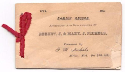 1891 Moses Nichols Genealogy Booklet, SAR, DAR, New Jersey & Michigan