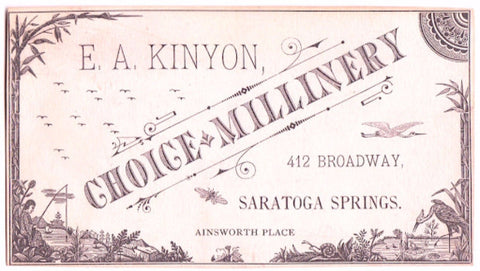 1880's Eliza A. Kinyon, Millinery Advertising Trade Card, Saratoga NY