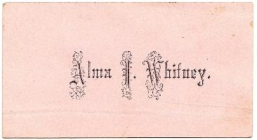 1870's Alma I Whitney Best Victorian Calling Card, Enosburgh, Vermont