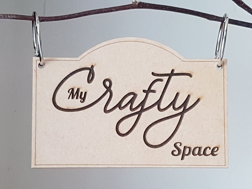 'My Crafty Space' Hanging Plaque