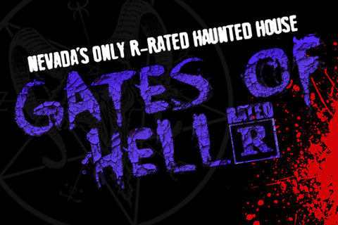 Freakling Brothers Horror Shows- $17 Admission Ticket) THE GATES OF HELL, the ONE and ONLY R-Rated HAUNTED HOUSE in the State of Nevada - Sept. 28th-Oct. 31, 2018