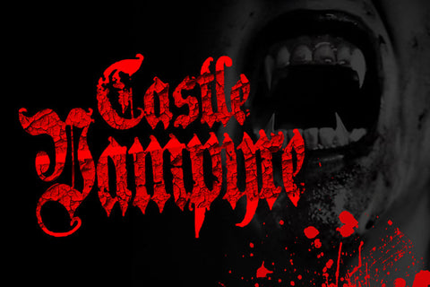 Freakling Brothers Horror Shows- $15.00 admission ticket to CASTLE VAMPYRE- 2018 dates: Sept. 28th-Oct.31st, 2018