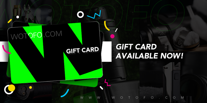 Wotofo Gift Card Available
