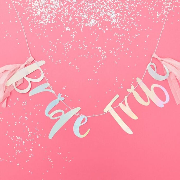 Iridescent Bride Tribe Hen Party Banner