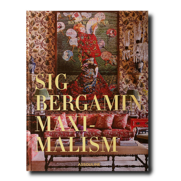 Maximalism by Sig Bergamin - The Edition Shop